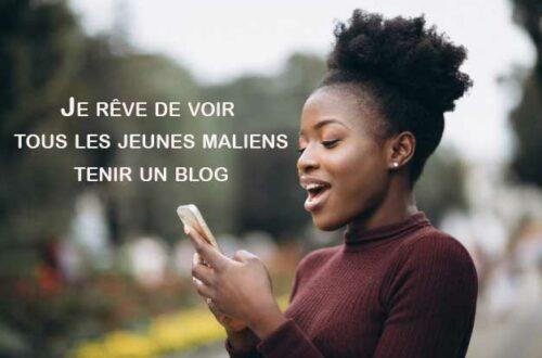 Article : Tous les jeunes Maliens doivent avoir un blog